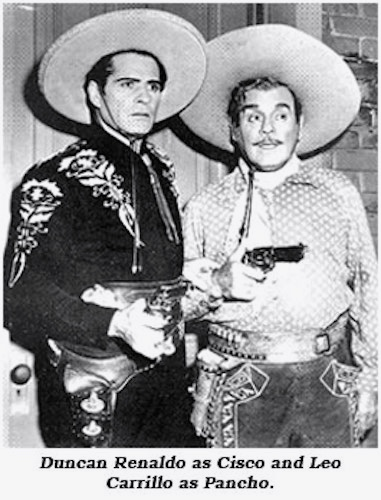For The 1950s TV Series Cisco Kids Sidekick Pancho Was Portrayed By Leo Carrillo Riding A Palomino Named Loco
