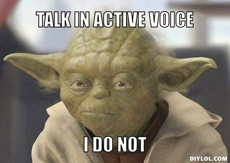 YodaVoice yoda on active and passive clauses arnold zwicky's blog